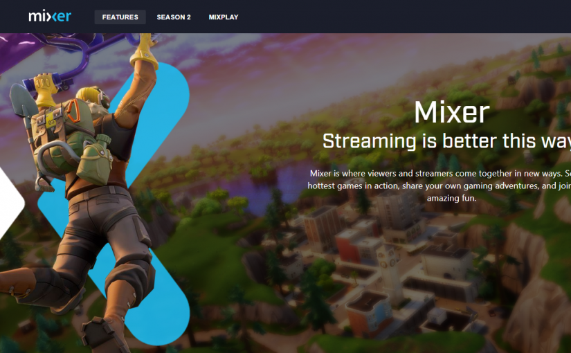 Streaming on Mixer